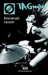 TAGuée 31 par Emmanuel Lauzon