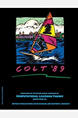 COLT '89: Proceedings of the Second Annual Workshop, UC Santa Cruz, California, July 31 - August 2 1989 Kindle Edition