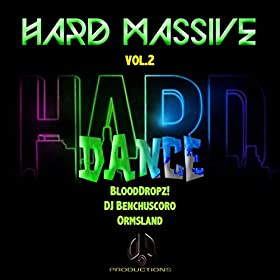 BloodDropz! & Ormsland-Hard Massive Hard Dance Vol 2