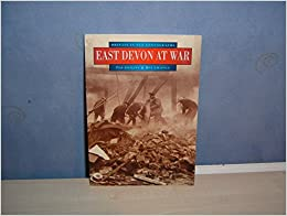 Book East Devon at War (Britain in Old Photographs)
