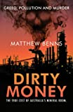 Dirty Money, Matthew Benns, 1742750001