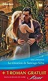 La tentation de Santiago Silva - Amoureuse sur contrat par Lawrence