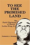 img - for TO SEE THE PROMISED LAND by Frederick L. DOWNING (1986-06-01) book / textbook / text book