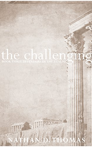 [F.r.e.e] The Challenging (Defenders of the Realms Book 3)<br />[K.I.N.D.L.E]