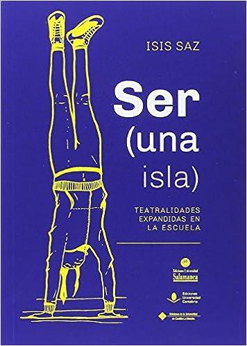 SER (UNA ISLA) (COEDICIONES): Amazon.es: Isis Saz Tejero: Libros