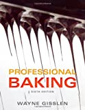 Professional Baking, Sixth Edition
