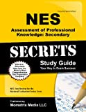 NES Assessment of Professional Knowledge: Secondary Secrets Study Guide: NES Test Review for the National Evaluation Series Tests
