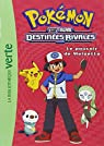 Pokémon 09 - Le pouvoir de Meloetta par Pokémon