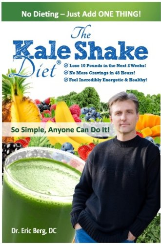 - The Kale Shake Diet: So Simple, Anyone Can Do It