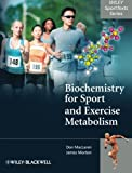 Biochemistry for Sport and Exercise Metabolism 1st Edition