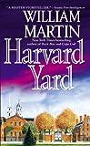 Harvard Yard, William Martin, 0446614505