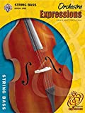 img - for Orchestra Expressions, Book One Student Edition: String Bass, Book & CD (Expressions Music Curriculum(tm)) book / textbook / text book