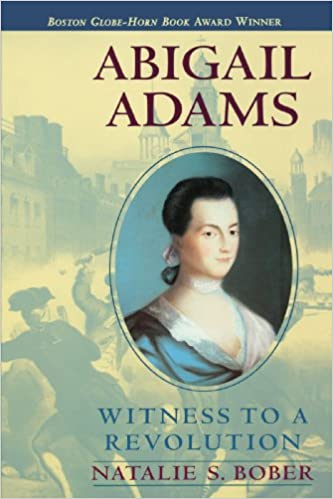 Image result for abigail adams witness to a revolution