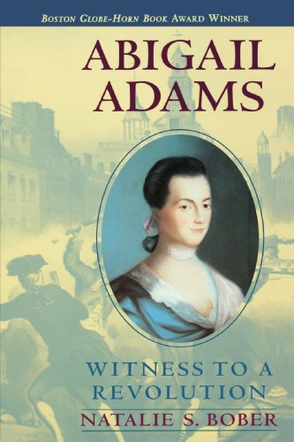 Abigail Adams: Witness to a Revolution -