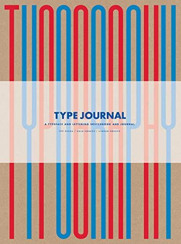 Type Journal: A Typeface and Lettering Sketchbook (Thames & Hudson Gift)