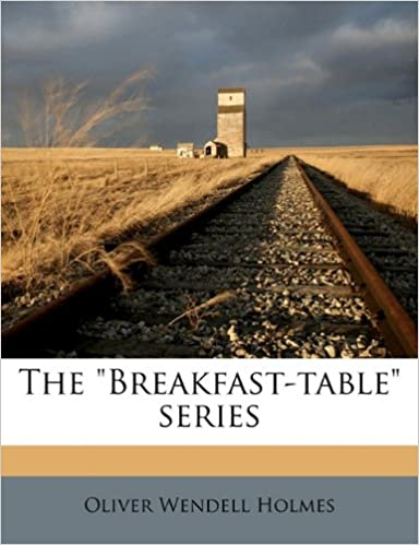 The 'Breakfast-table' series Volume 3