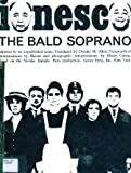 img - for The Bald Soprano: anti-play, followed by an unpublished scene book / textbook / text book