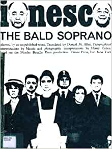an analysis of the play the bald soprano The bald soprano (la cantatrice chauve) is a play by eugene ionesco, first  produced in 1950 the play is nominally set in london, and the characters  include.