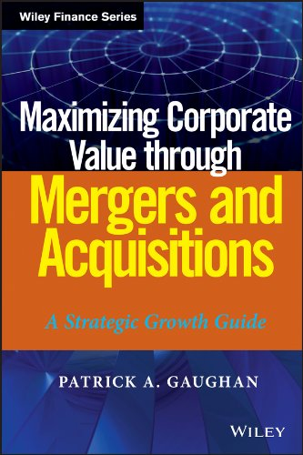Maximizing Corporate Value through Mergers and Acquisitions: A Strategic Growth Guide pdf
