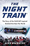 img - for Night Train: The Story of the NASCAR-inspired Bobsled that Beat the World book / textbook / text book