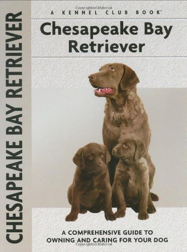 - Chesapeake Bay Retriever (Comprehensive Owner's Guide)