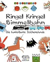 Ringel, Kringel, Bimmelbahn: Die kunterbunte Zeichenstunde