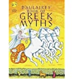 BY D'Aulaire, Ingri ( Author ) [{ D'Aulaire's Book of Greek Myths By D'Aulaire, Ingri ( Author ) Feb - 04- 2002…