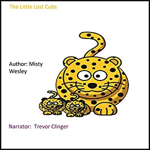 The Little Lost Cubs Audiobook