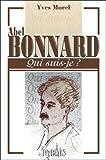34;Qui suis-je?34; Abel Bonnard