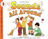 img - for Sounds All Around (Let's-Read-and-Find-Out Science 1) by Pfeffer, Wendy [Paperback(1998/12/12)] book / textbook / text book