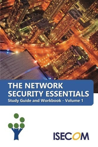 The Network Security Essentials: Study Guide & Workbook - Volume 1 (Security Essentials Study Guides & Workbooks) by Herzog, Pete (2015) Paperback