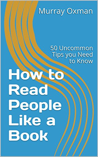 How To Read People Like A Book 50 Uncommon Tips You Need To Know Successful Living Series Book 1