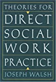 Theories for Direct Social Work Practice 9780534641283