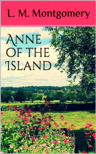 Anne of the Island (Annotated)