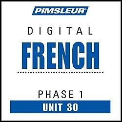 French Phase 1, Unit 30