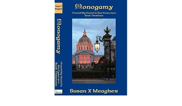 Monogamy (I Found My Heart in San Francisco Book 13) eBook