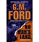 [(No Man's Land)] [by: G M Ford]