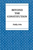 Beyond the Constitution