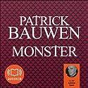 Monster (Paul Becker 1) | Livre audio Auteur(s) : Patrick Bauwen Narrateur(s) : Antoine Tomé