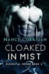 Cloaked in Mist: Children of Mist & Fire (Elemental Desire Book 2)