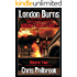 London Burns: Tales from the world of Adrian's Undead Diary volume two