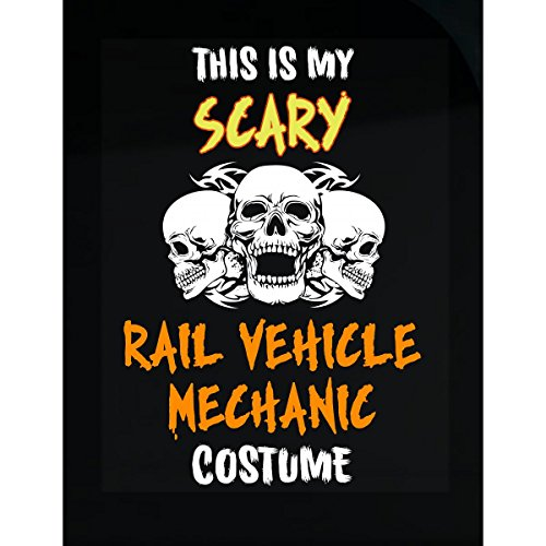 Inked Creatively This is My Scary Rail Vehicle Mechanic Costume Halloween - Sticker
