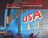 The USA Pavilion Expo 2010 Shanghai, Frank Lavin and Franklin L. Lavin, 9814260320