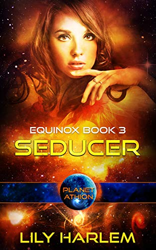 Seducer: Planet Athion Series (Equinox Book 3)