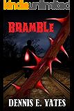 Bramble (A supernatural horror - creature feature)