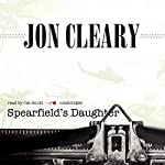 Spearfield's Daughter | Jon Cleary