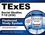 TExES Social Studies 7-12 (232) Flashcard Study System: TExES Test Practice Questions & Review for the Texas Examinations of Educator Standards