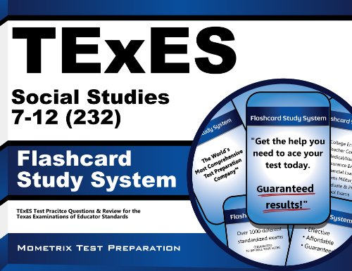 TExES Social Studies 7-12 (232) Flashcard Study System: TExES Test Practice Questions & Review for the Texas Examina