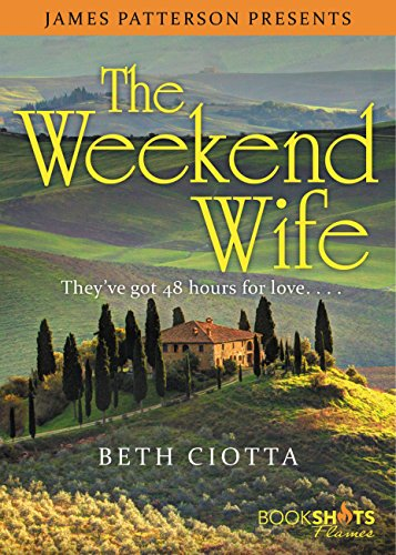The Weekend Wife (Kindle Single) (BookShots Flames)