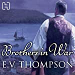 Brothers in War | E. V. Thompson